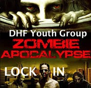 Event: DHF Youth Group ZOMBIE APOCALYPSE Lock-In 2014 Fri. 8/1