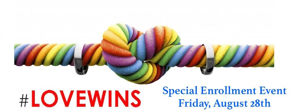 Event: Love wins! Special Enrollment Event Fri. 9/28/15, 6pm