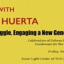 Event: An Evening with Dolores Huerta  Honoring the Struggle, Engaging a New Generation, Fri. 11/13/15, 6 pm