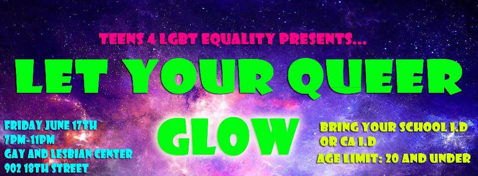 Event: Let Your Queer Glow LGBT Friendly Youth Prom, Fri. 6/17, 7pm