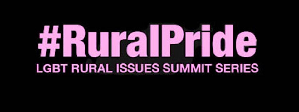 Event: #RuralPride National LGBT Rural Summit Series, 7/21/16