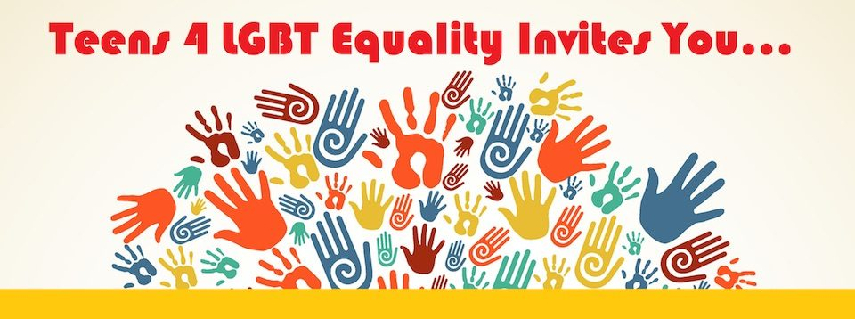 Event: Teens 4 LGBTQ Equality Back to School Night, Fri. 8/26/16, 5pm