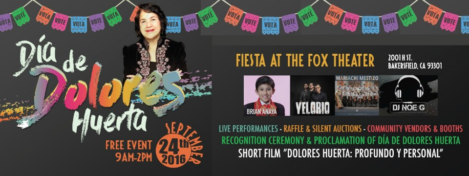Event: Día de Dolores Huerta, Sat. 9/24/16, 9am