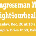 Call to Action: Rally to Call on Congressman McCarthy to #Fight4OurHealth, Tues., 12/20/16, 10am