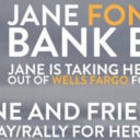 Call to Action: Support Standing Rock! Join Dolores Huerta at Jane Fonda's Bank Exit Birthday Rally for #NODAPL, Wed. 12/21/16, 2pm