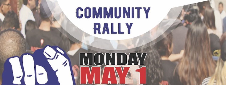 Event: Day of Resistance Community Rally, Mon. 5/1/17, 10 am