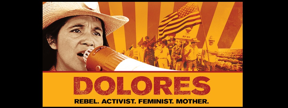 DOLORES – In theaters now!
