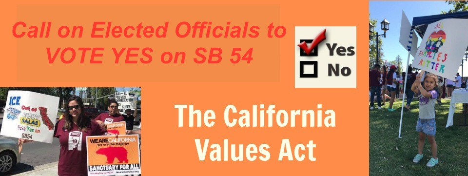 Call to Action: PHONE BANK for SB 54 – The California Values Act, Wed. 6/21 and Fri. 6/23, 12pm