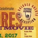 """Event: Los Angeles Reception to Celebrate """"DOLORES The Movie"""" Fri. 8/11/17, 5:30pm"""