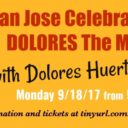 Event: San Jose Celebration with Dolores Huerta, 9/18/17, 5:30pm