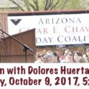 Event: Celebration with Dolores Huerta in Tucson, Mon. 10/9/17, 5:30pm