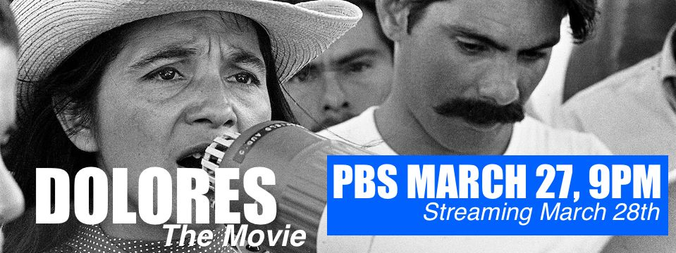 Event: DOLORES premieres on PBS Independent Lens – Tues. 3/27/18, 9pm