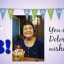 Celebrate Dolores Huerta's 88th Birthday 4/10/18!