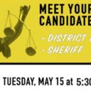 Event: District Attorney and Sheriff Candidate Forum, Tues. 5/15/18, 5:30pm