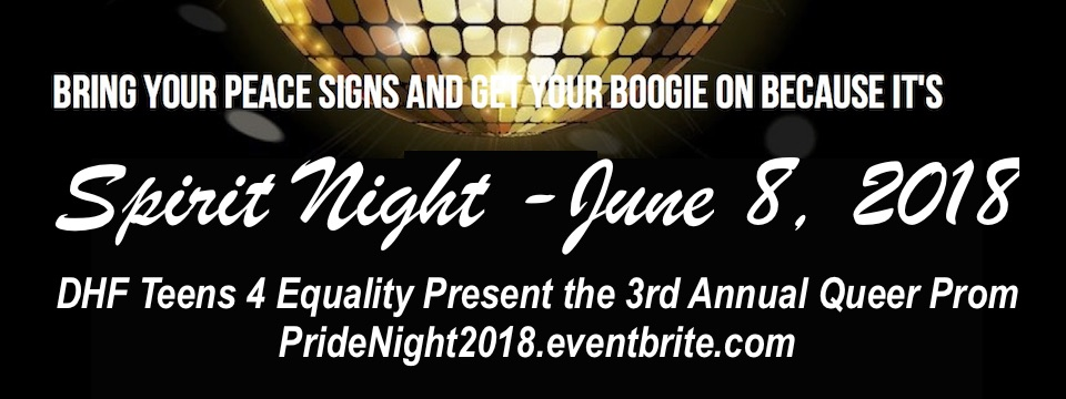 Event: Spirit Night 2018 Teens 4 Equality Queer Prom, 6-8-18