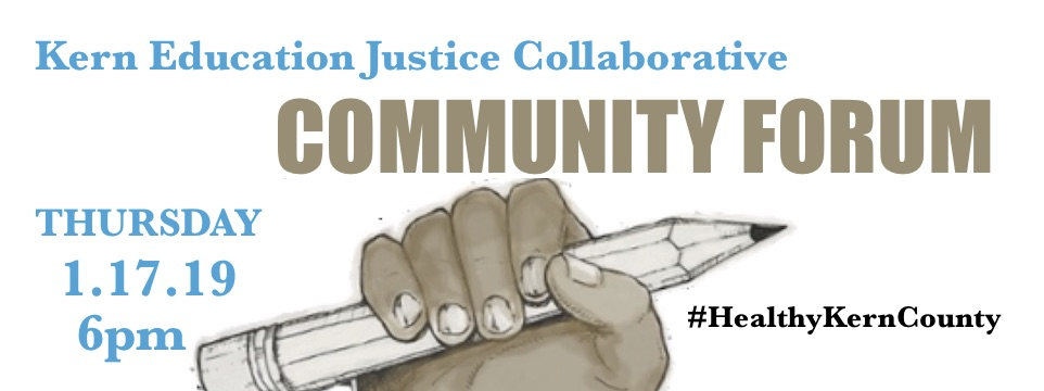 Call to Action: Join The Kern Education Justice Collaborative for a Community Forum, Thurs. 1/17, 6pm