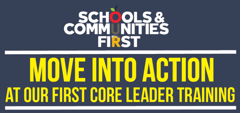 Schools and Communities First Core Leader Training, Sat. 7/27, 10am
