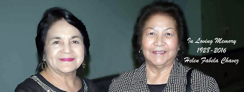 Dolores Huerta and the Dolores Huerta Foundation Mourn the Loss of Helen Chavez