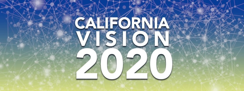 Event: California Vision 2020 – Illuminating Our Path to a Better Future, 9/21-23