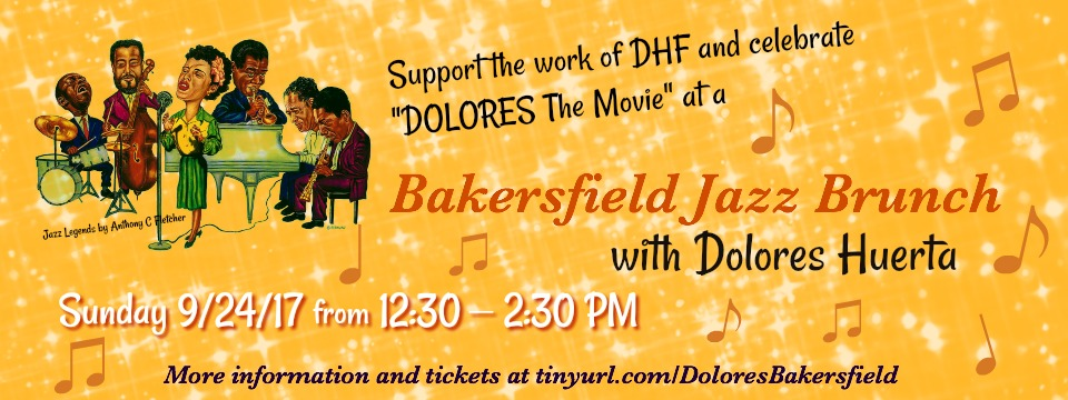Event: SOLD OUT – Bakersfield Jazz Brunch Celebration with Dolores Huerta, Sun. 9/24/17, 12:30pm
