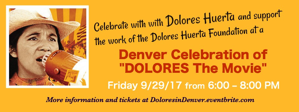 "Event: Denver Celebration of ""DOLORES"" with Dolores Huerta"
