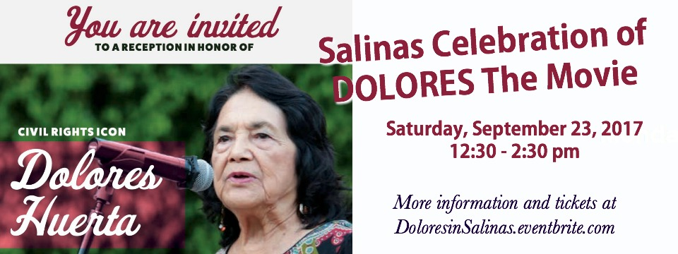 Event: Salinas Reception with Dolores Huerta, Sat. 9/23/17, 12:30pm