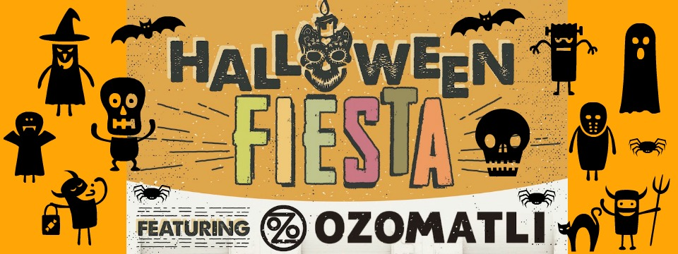 Event: Halloween Fiesta with Ozomatli and Velorio, 10/28/17, 5pm