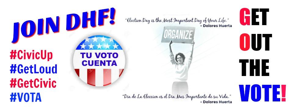 Call to Action: GET OUT THE VOTE! / Hora de Acción: ¡Ser Voluntario y SACAR EL VOTO!