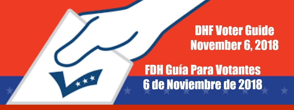 DHF Guía de Votantes y Calendario de Elecciones / Voter Guide and Elections Calendar