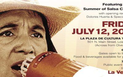 Celebrate Dolores Huerta Day at La Plaza de Cultura y Artes in Los Angeles 7/12, 5pm