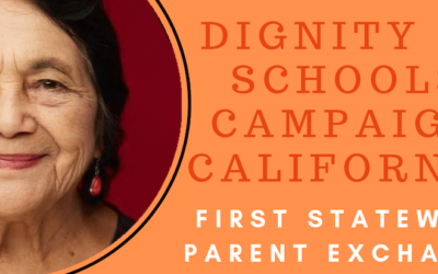 Dignity in Schools Campaign CA First Statewide Parent Exchange, Sat. 7/13/19