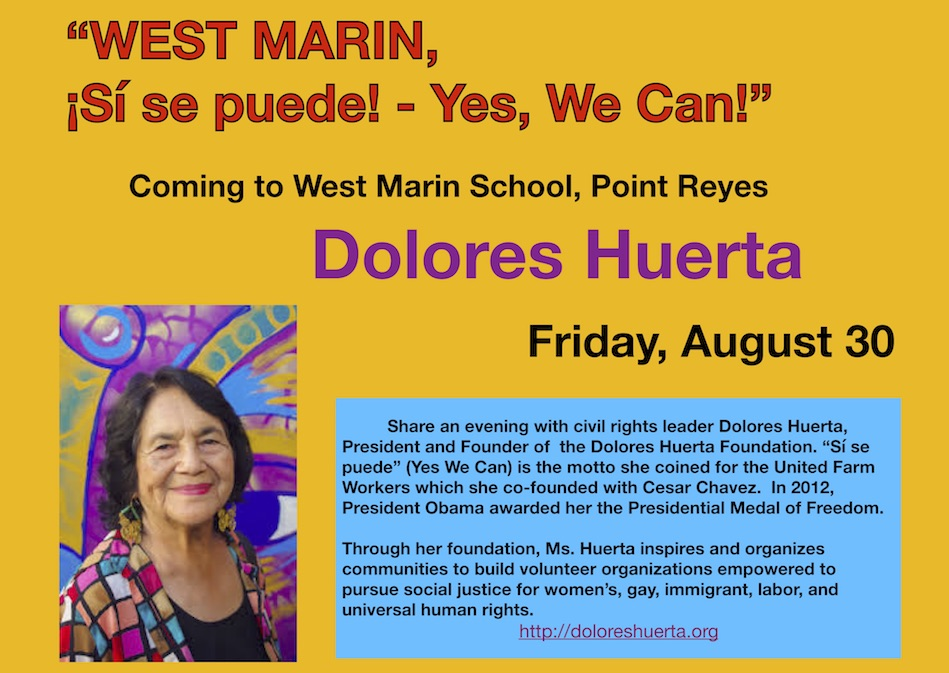 West Marin ¡Sí Se Puede! An Evening with Dolores Huerta, Fri. 8/30/19, 5pm