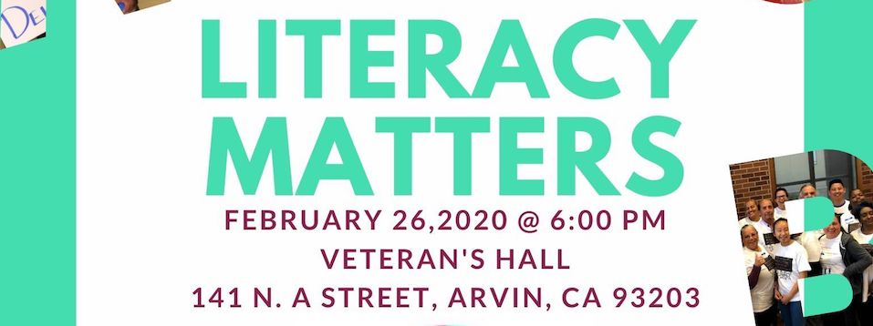Literacy Matters Arvin Community Forum, Wed. 2/26, 6pm