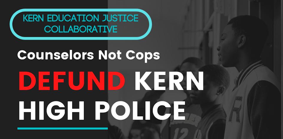 Desembolsar a la Policía del Distrito Escolar Kern High e invertir en la juventud!