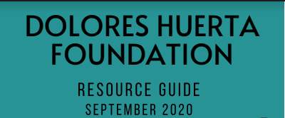2020 Dolores Huerta Foundation Resource & Mental Health Resource Guide