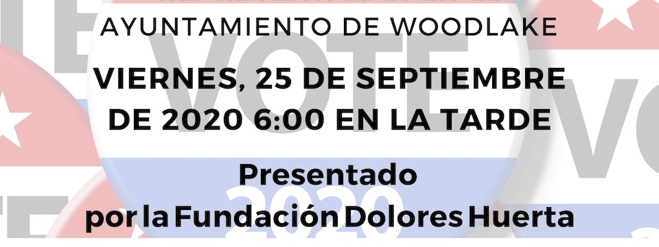 Woodlake City Council Candidate Forum – Foro de Candidatos al Ayuntamiento de Woodlake, Fri./vier. 9/25