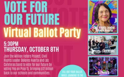 Join us for VOTE FOR OUR FUTURE Virtual Ballot Party 10/08!