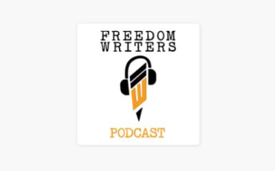 Freedom Writers Podcast episode #27 Dolores Huerta: ¡Sí, Se Puede!