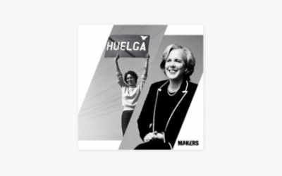 MAKERS podcast: Making Change: Dolores Huerta, Roberta Kaplan & the Fight for Equal Rights