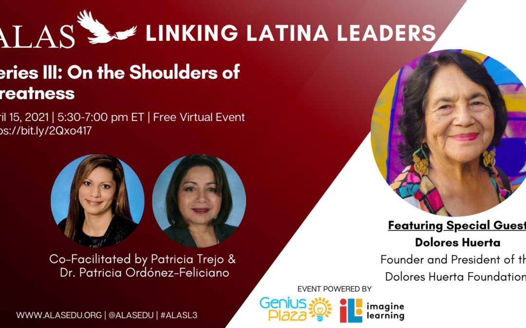 Linking Latina Leaders ft. Dolores Huerta hosted by ALASEDU
