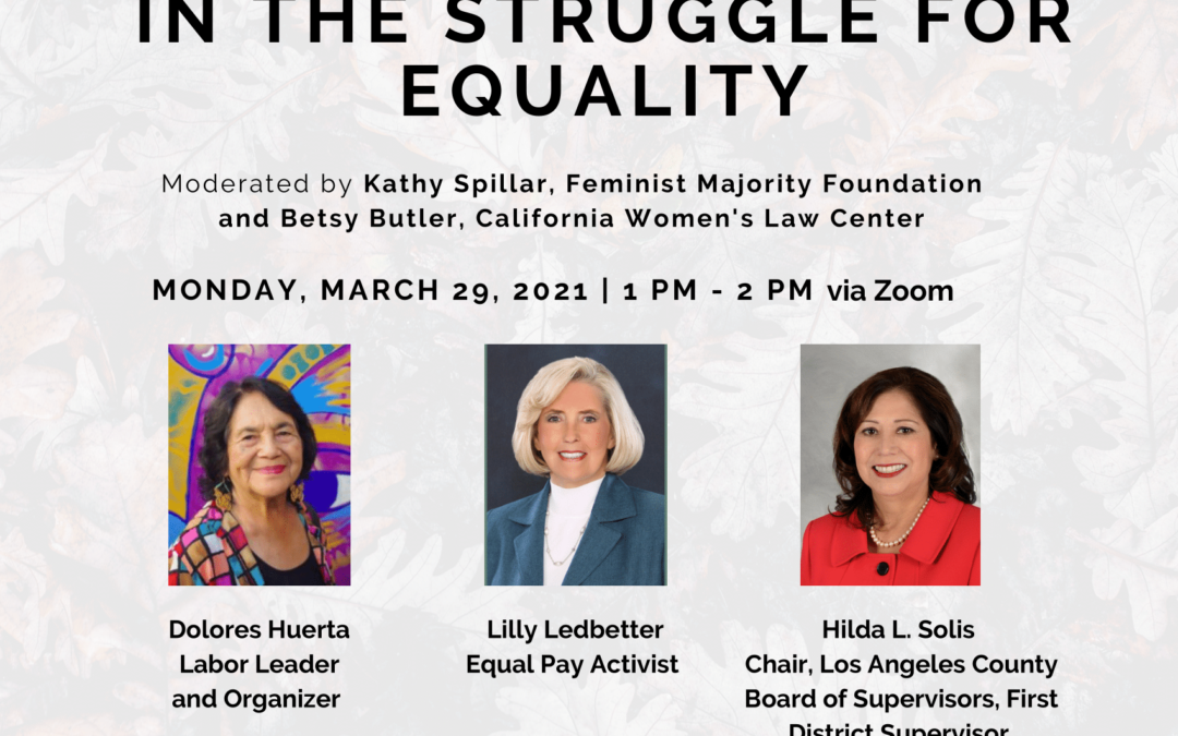 Persisting in the Struggle for Equality ft. Dolores Huerta hosted by the CA Women's Law Center