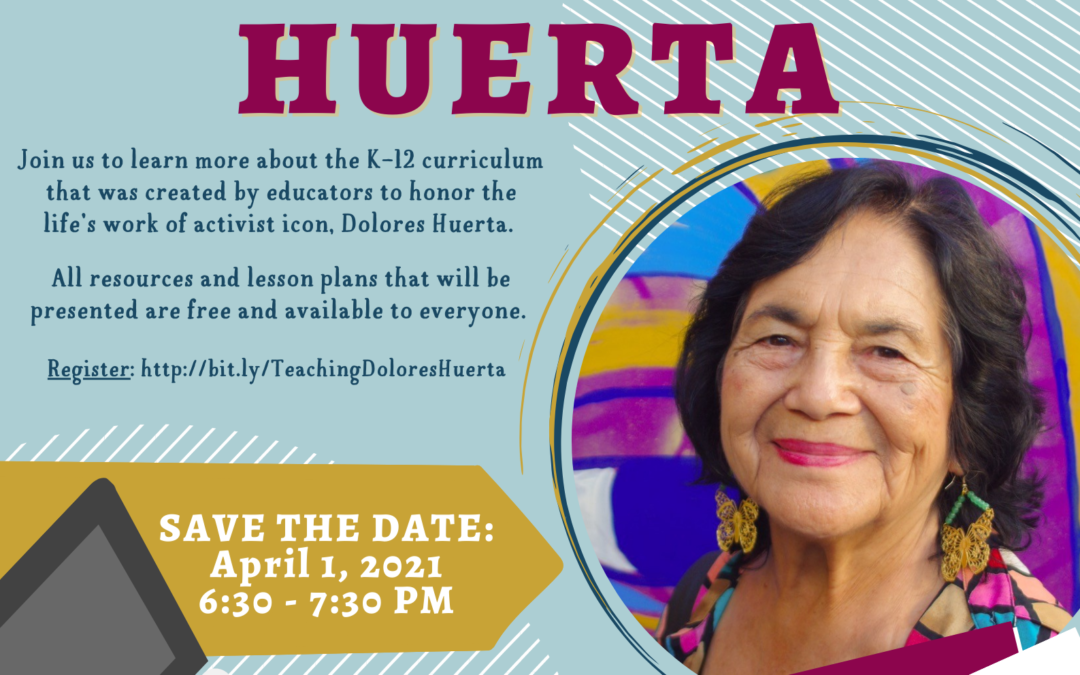 Teaching the Life of Activist Dolores Huerta