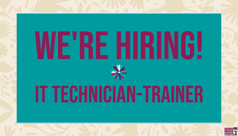 NOW HIRING: IT Technician-Trainer