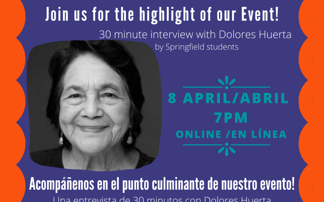 Huerta / Chavez Celebration ft Dolores Huerta hosted by Springfield Students