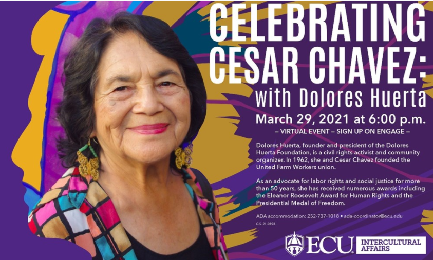 Celebrating Cesar Chavez ft Dolores Huerta hosted by East Carolina University
