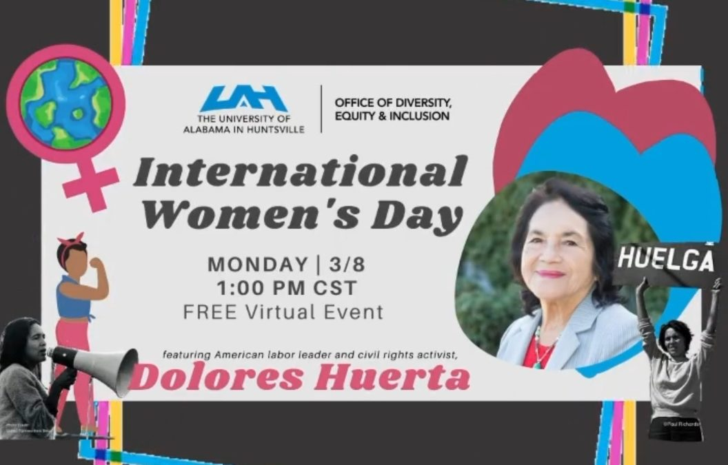 Celebrating International Women's Day with Dolores Huerta hosted by University of Alabama in Huntsville