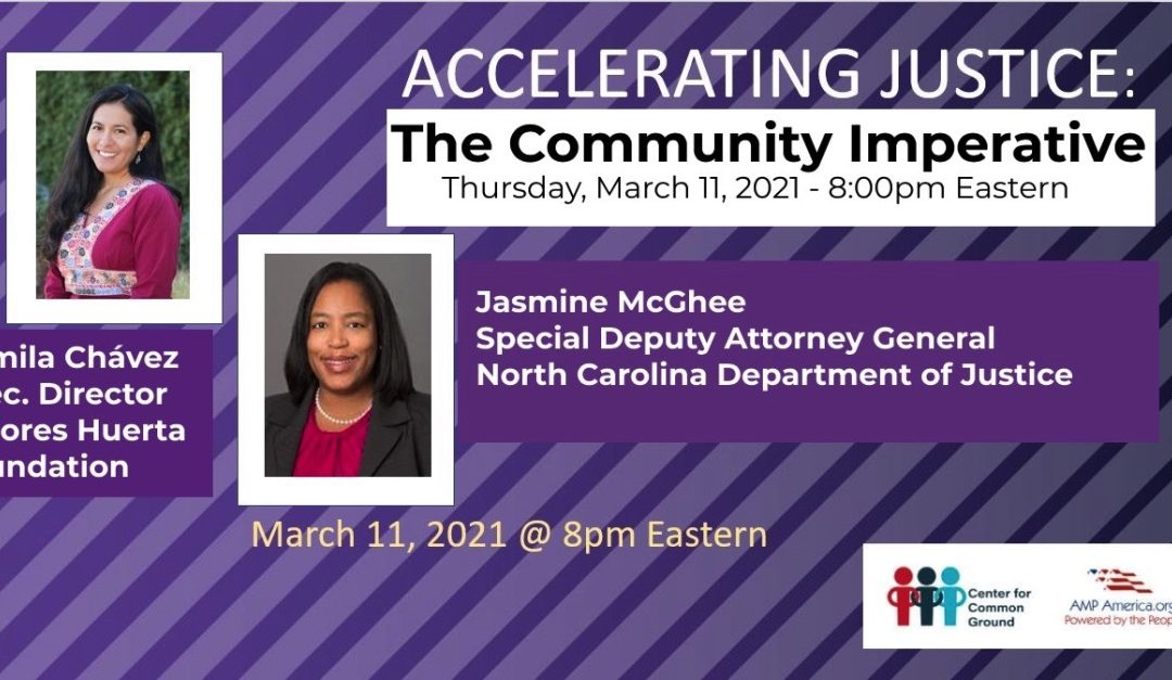 Accelerating Justice – An essential webinar series FT. Camila Chavez