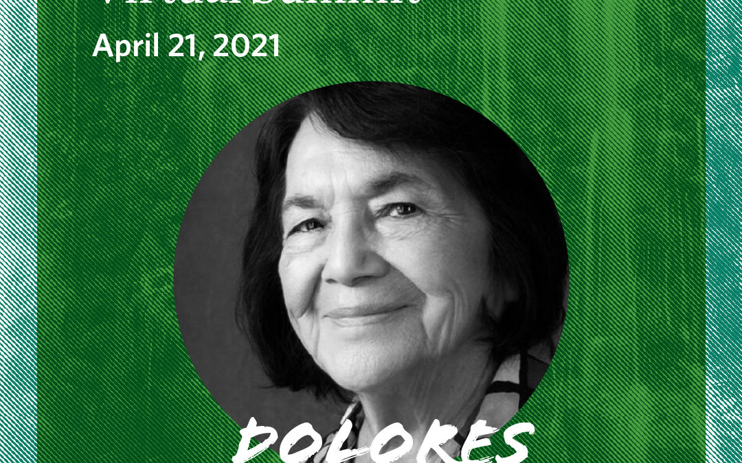 Earth Day Summit ft Dolores Huerta hosted by TNC