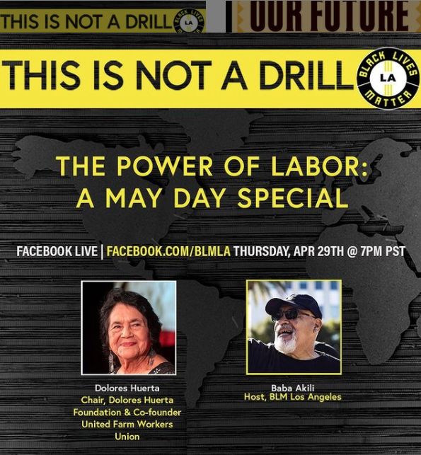 """The Power of Labor: A May Day Special"" ft Dolores Huerta hosted by Black Lives Matter LA"