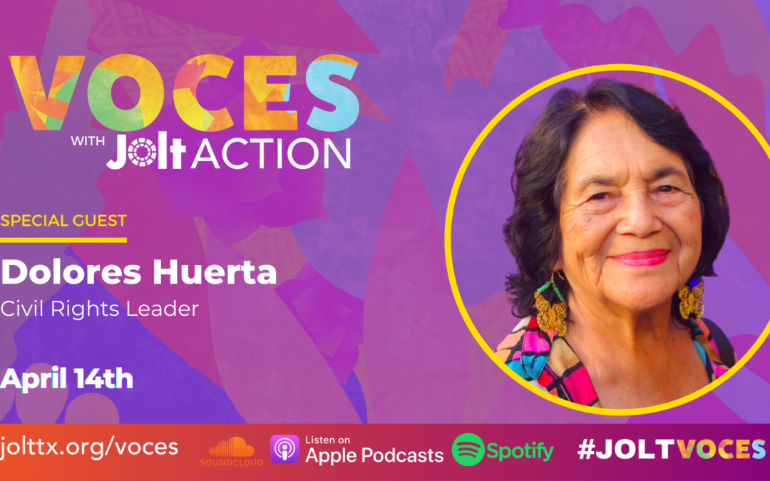 VOCES Podcast ft Dolores Huerta